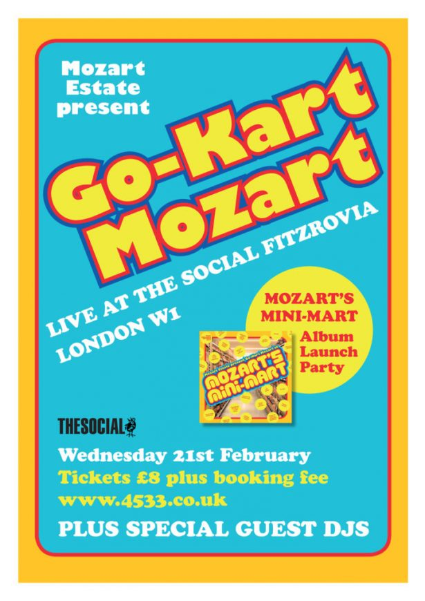 Come and have your mind blown by Go-Kart Mozart live at the Mozart's Mini-Mart album launch party. Includes appearances from special guest DJs